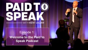 Paid to Speak Podcast - Welcome to the Show