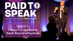 7 Ways You Get Paid to Speak Beyond a Paycheck