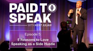 5 Reasons to Love Speaking as a Side Hustle