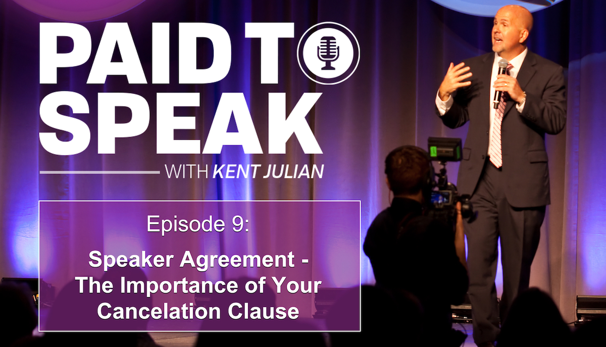 Speaker Agreement - The Importance of Your Cancelation Clause