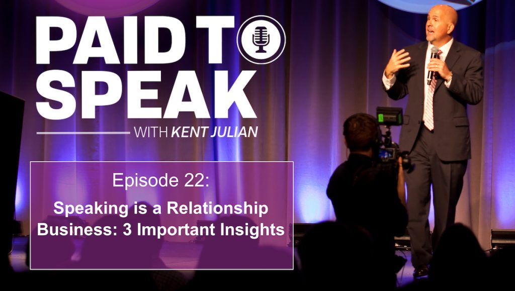Speaking is a Relationship Business