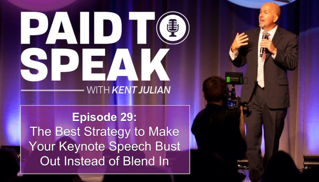 Best Strategy to Make Your Keynote Speech Bust Out Instead of Blend In