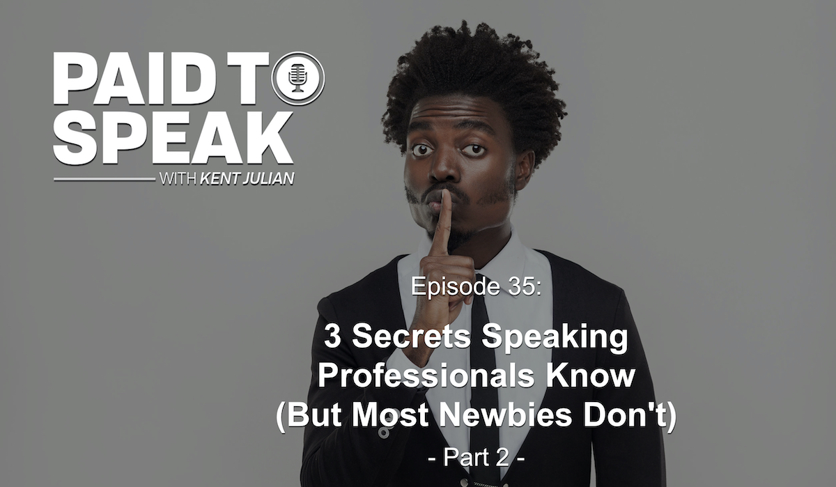 P2S 35 - 3 Secrets Professional Speakers Know