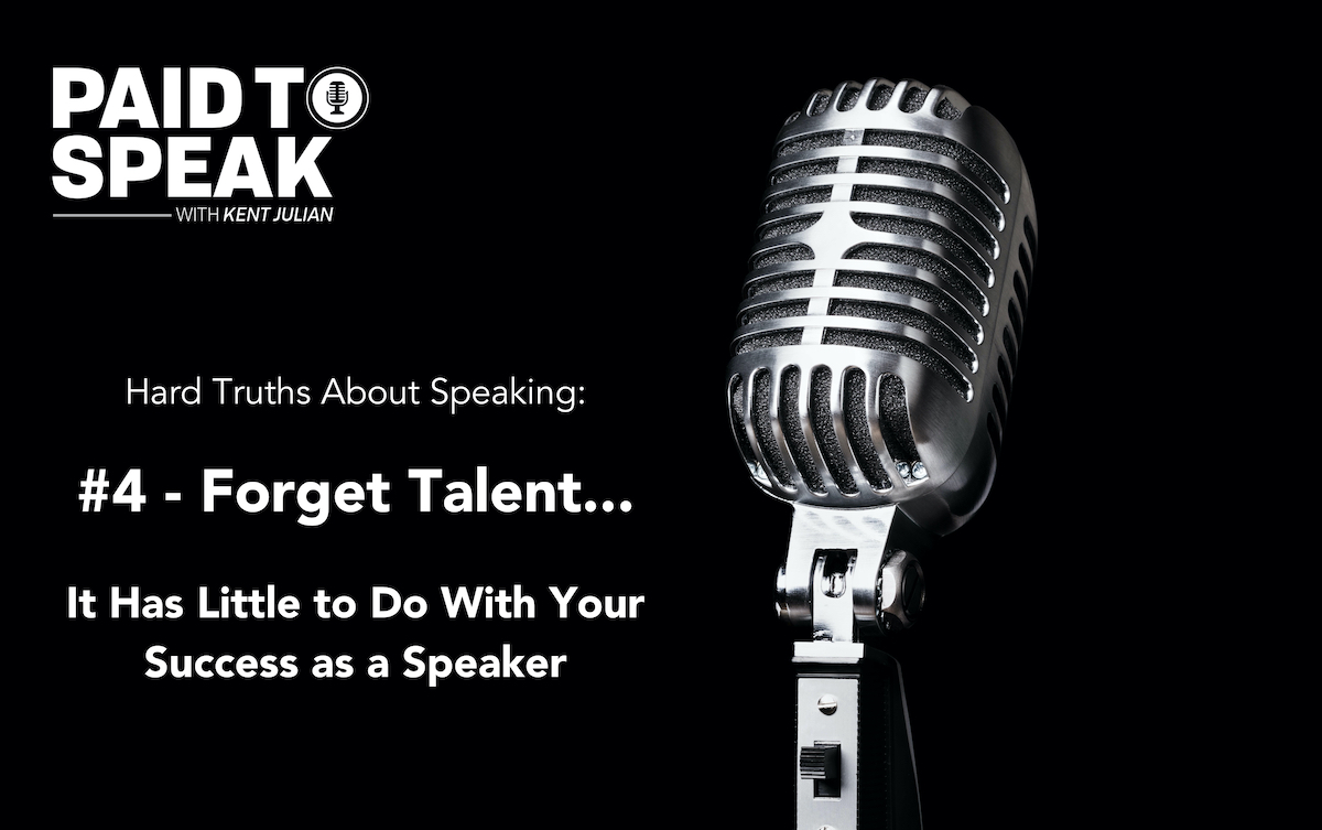 Hard Truths About Speaking #4